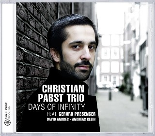 Christian Pabst Days of Infinity Christian Pabst Trio